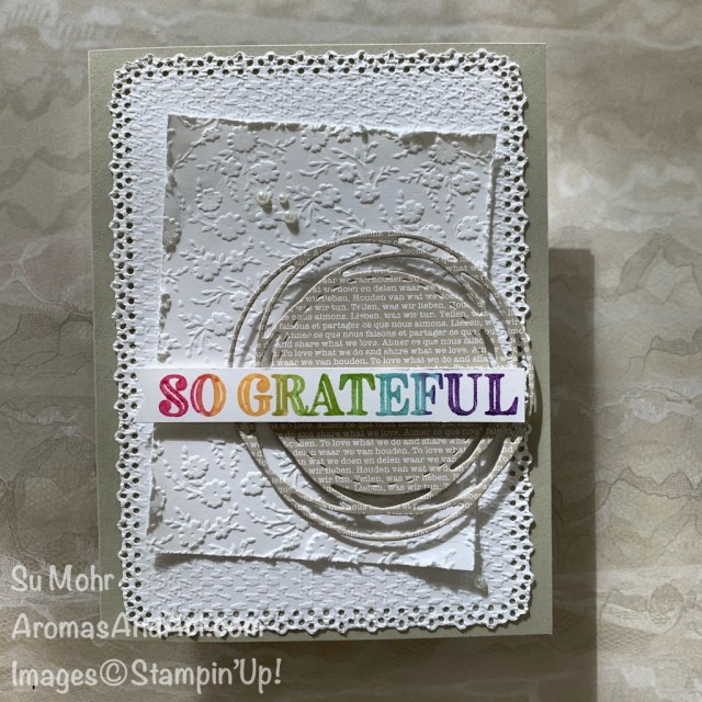 By Su Mohr for cts; Click READ or VISIT to go to my blog for detaisl! Featuring: Ornate Thanks Stamp Set, Ornate Layers Dies, Neutrals 6X6 Paper, Ornate Floral embossing, Painted Labels Dies, Stampin' Write Markers; #thanksgivingcards #Ornatethanks #ornatelayers #paintedlabels #ornatefloralembossing #tastefultextileembossing #cardtechniques #inktostamp #handmadecards #handcrafted #diy #cardmaking #papercrafting