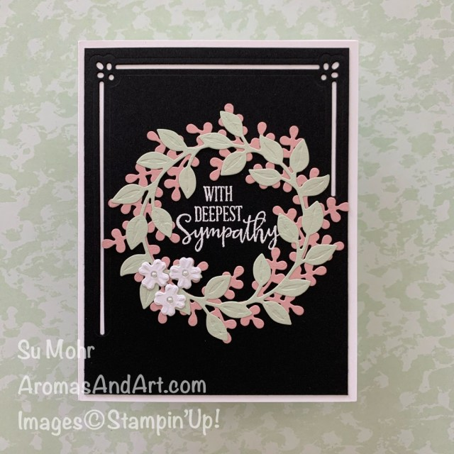 By Su Mohr for TGIF; Click READ or VISIT to go to my blog for details; Featuring: Wreath Builder Dies, Lasting Elegance Dies, Peaceful Moments Stamp Set; #heatembossing #sympathycards #wreaths #wreathsoncards #wreathbuilderdies #peacefulmoments #lastingelegance #handmadecards #handcrafted #diy #cardmaking #papercrafting #stampinup #cardchallenges #inspiration