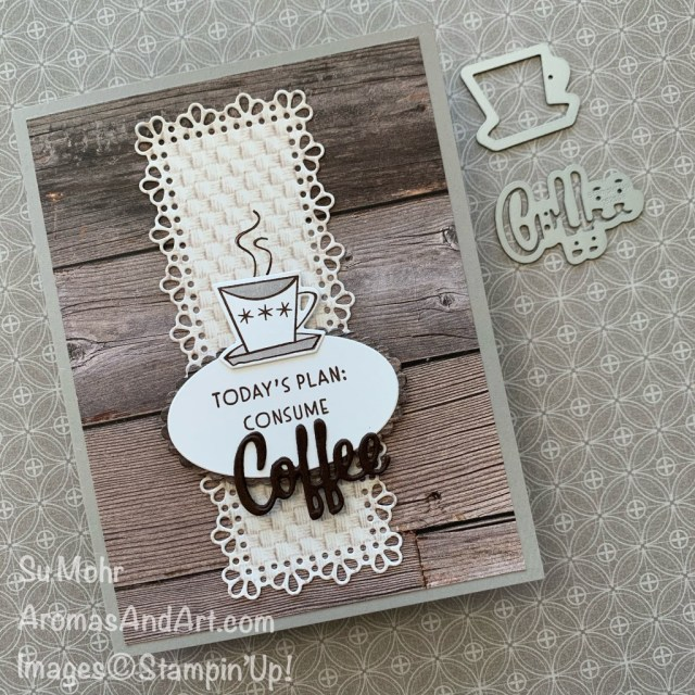 """By Su Mohr for Fusion; Click READ or VISIT to go to my blog for details! Featuring: Nothing's Better Than Stamp Set, I love You More Than Dies, In Good Taste Designer Paper, Ornate layers Dies, Layering Ovals Dies; """"nothingsbetterthan #loveyoumorethan #coffee #coffeeoncards #warmdrinks #ingoodtaste #woodtexture #handmadecards #handcrafted #diy #cardmaking #papercrafting #cardinstruction #card sketches"""