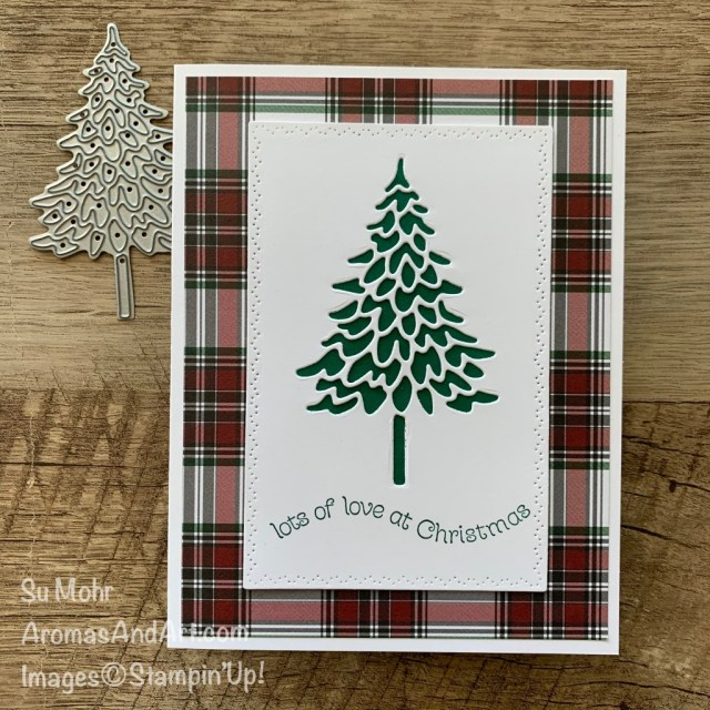 By Su Mohr; Click aromasandart.com to go to my blog for details! Featuring: Pine Woods Dies, Nature's Thoughts Dies, Itty Bitty Christmas Stamp Set, Plaid Tidings Designer Paper; #christmascards #holidaycards #christmastrees #treesoncards #handmadecards #handcrafted #diy #cardmaking #papercrafting #closeoutsale #yearendsale #pinewoodsdies #plaidpaper #quick&easycards #stampinupsale