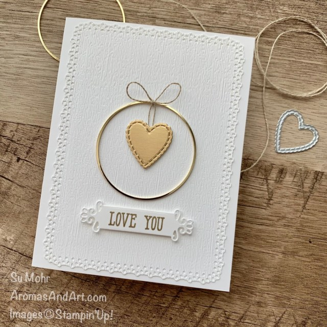 By Su Mohr for GDP275; Click aromasandart.com to go to my blog for details! Featuring: Gold Hoops Embellishment, Ornate Frames Dies, Be Mine Stitched Dies, Ornate Layers Dies, Subtle Textured embossing, Well Said Stamp Set; #heatembossing #valentines #hearts #heartsoncards #lovecards #ornatelayers #gdp275 #sumohr #aromasandart #handmadecards #handcrafted #diy #cardmaking #papercrafting #cardthemes