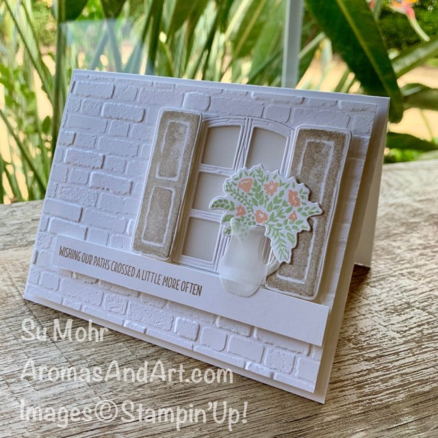 By Su Mohr for Fusion; Click aromasandart.com to go to my blog for details! Featuring: Welcoming Windows, Vellum cardstock, Brick& Mortar embossing, #welcomingwindows #windows #windowsoncards #vellumoncards #friendshipcards #cardchallenges #cardinspiration #brick&mortar #sumohr #aromasandart #handmadecards #handcrafted #diy #cardmaking #papercrafting #stampinup #saleabration2021