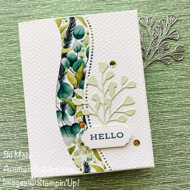 By Su Mohr for FMS; Click aromasandart to go to my web site for details! Featuring: Forever Greenery Designer Paper, Ornate Frames Dies, Forever Fern Stamp Set, Forever Flourishing Die, Tasteful Textile Embossing Folder, Curvy Dies; #forevergreenery #sequins #ornateframes #tastefultextileembossing #curvydies #foreverfern #foreverflourishing #cardswithcurves #lastchanceproducts #retiringproducts #stampinup #handmadecards #handcrafted #diy #cardmaking #papercrafting #simohr #aromasandart