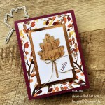 By Su Mohr for GDP 311; Click aromasandart.com to go to my blog for details! Featuring: Stitched Leaves Dies, Stitched Rectangles Dies, Cork Specialty paper, Beauty Of The Earth DSP, Simply Elegant Trim, Love Of Leaves Stamp Set; #loveofleaves #stitchedleaves #stitchedrectangles #gdp311 #cork #handmadecards #handcrafted #diy #cardmaking #papercrafting #sumohr #aromasandart.com/shop #fallcards #cardthemes