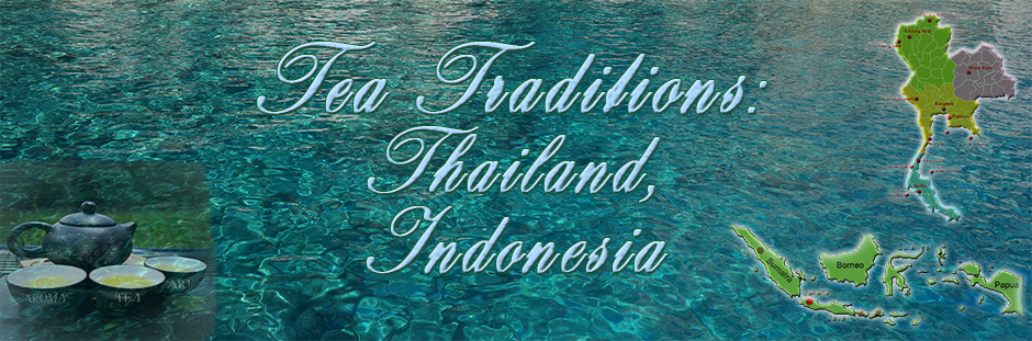 Indonesia Thailand tea traditions