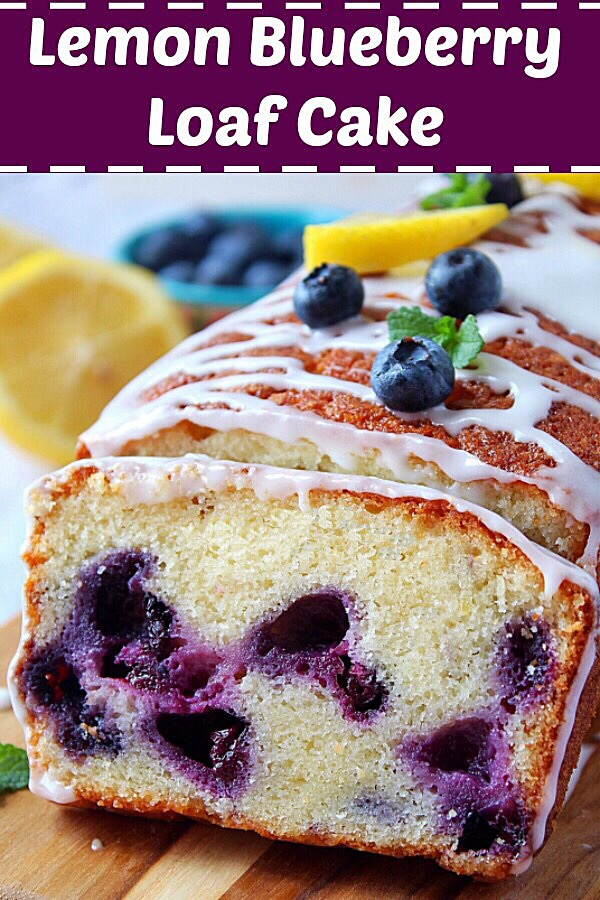 Lemon Blueberry Bread Recipe | Lemon Blueberry Loaf Cake