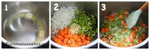Saute onions, carrots, celery, and garlic in olive oil plus butter