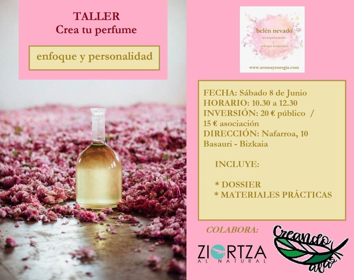 """Taller de Perfumería : """"CREA TU PERFUME III"""": enfoque y persolidad,  el sábado 8 de Junio en LA VENTANA NATURAL de Basauri (Bizkaia)"""