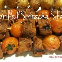 Grilled Sriracha Skewers