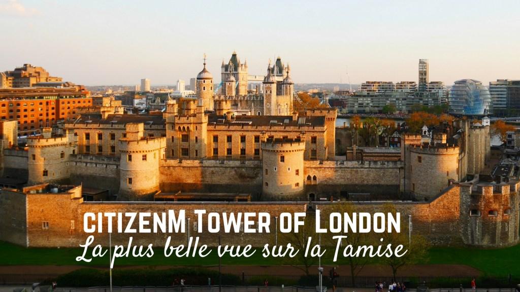 citizenM tower of London titre Arpenter le chemin blog