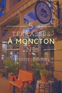 5 TERRASSES moncton blog voyage arpenter le chemin