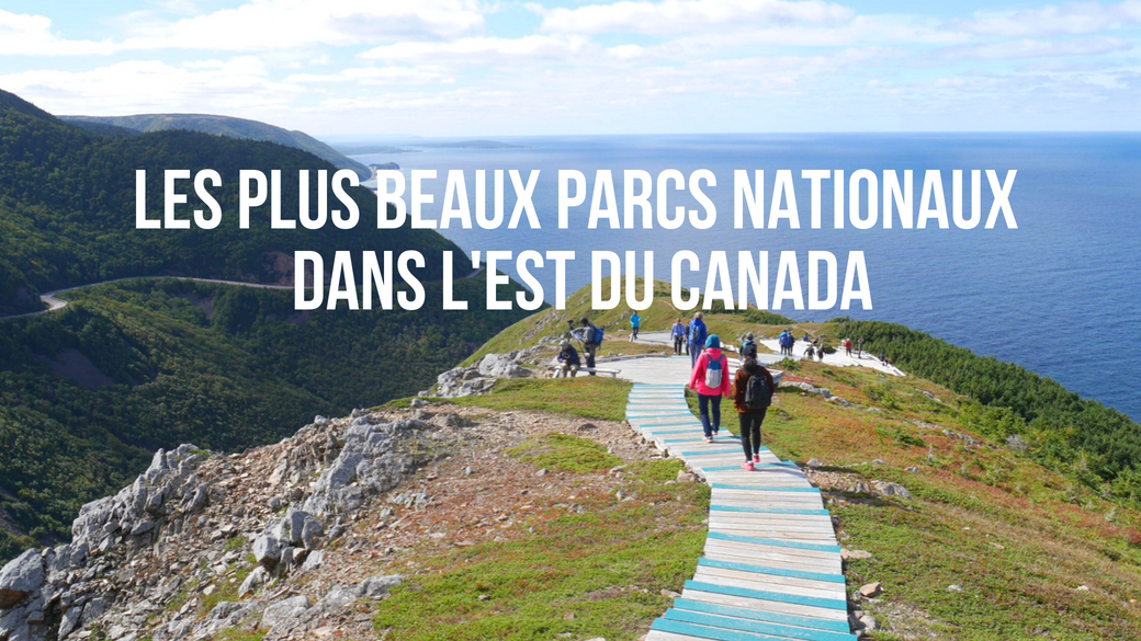 parcs nationaux canada blog voyage road-trip arpenter le chemin
