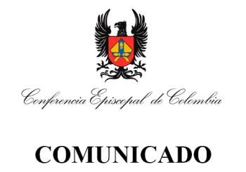 COMUNICADO No 63 DE LA CONFERENCIA EPISCOPAL