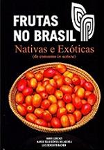Frutas no Brasil – Nativas e Exóticas