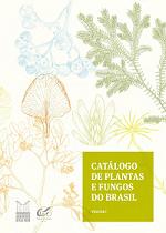 Catálogo de plantas e fungos do Brasil – Vol. 1