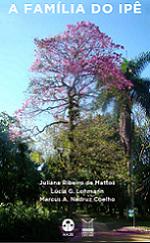 Plantas Cultivadas no Arboreto do JBRJ: A família do Ipê