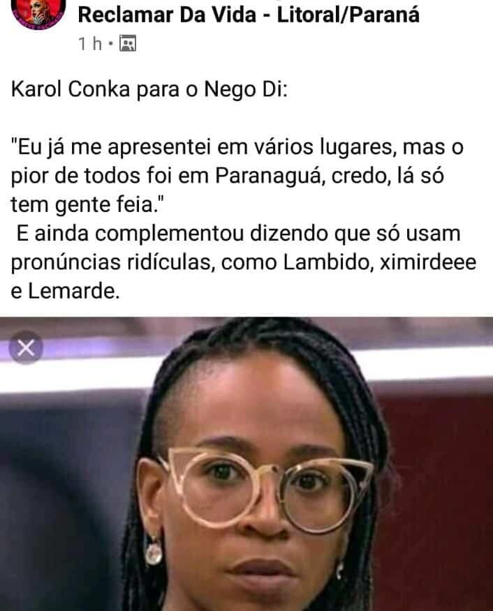 Decepção do BBB 21, Karol Conká é alvo de fake news envolvendo até Paranaguá 3