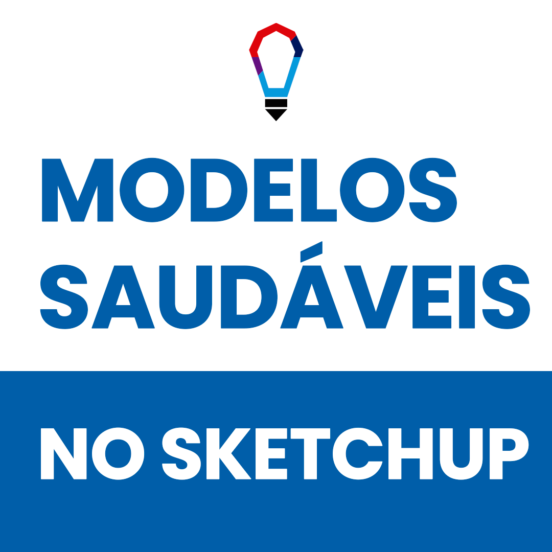 modelos saudaveis no sketchup
