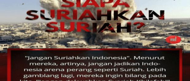 Khilafah Ingin Suriahkan Indonesia