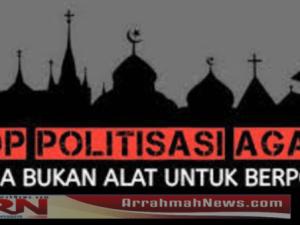 Stop Politisasi Agama