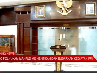 Kompas: Menkopolhukam Mahfud MD Hentikan dan Bubarkan Kegiatan FPI