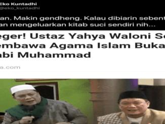 Yahya Waloni Sebut Nabi Muhammad Bukan Pembawa Islam, Eko Kuntadhi: Ustadz Gendeng