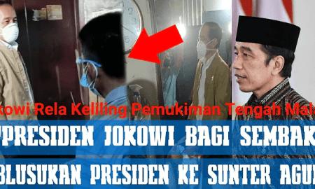 NEKAT! Jokowi Blusukan Malam Hari di Jakut Bagikan Sembako dan Paket Obat Covid