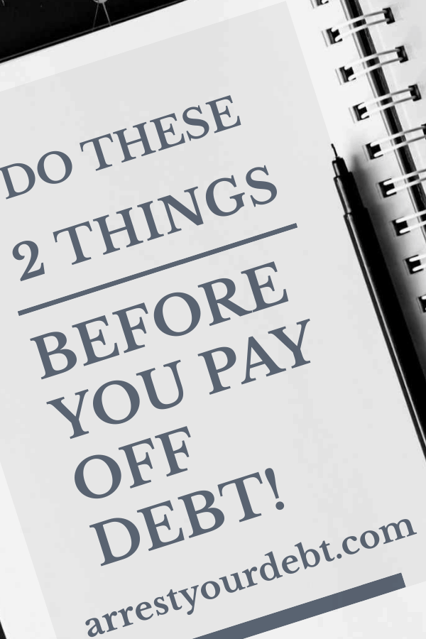 Do These 2 Things Before You Start Paying Off Debt!