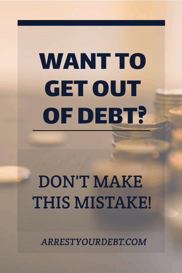 Get out of debt by changing your spending habits, not trying to make more money!