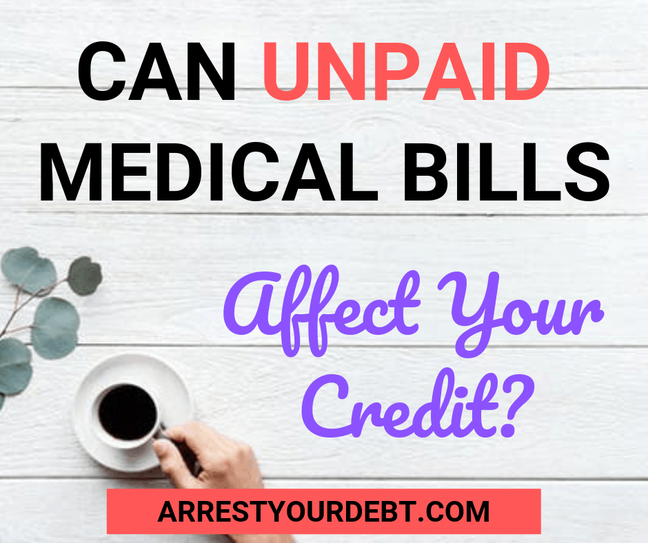 Can unpaid medical bills go on your credit?