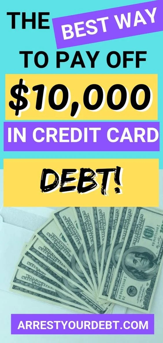 The best way to pay of $10,000 in credit card debt