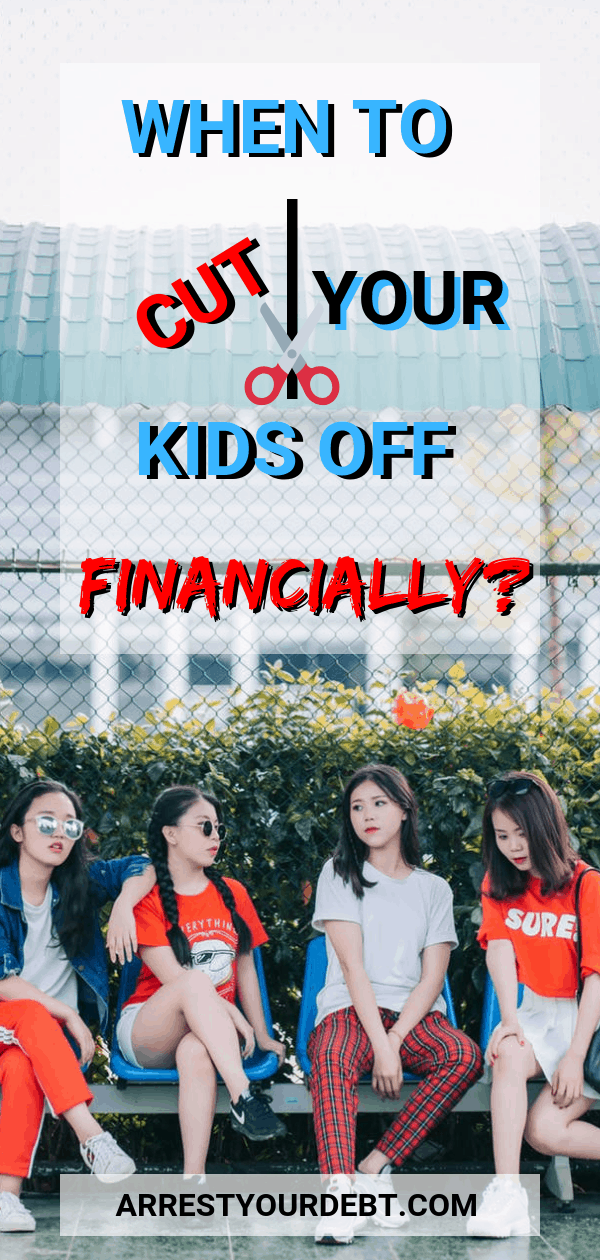 When to cut your kids off financially