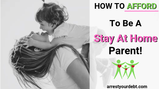 how to afford to be a stay at home parent