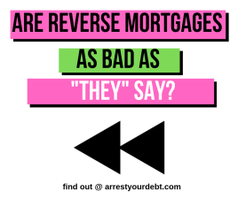 are reverse mortgages as bad as they say?