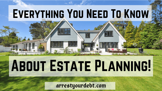 Everything you need to know about estate planning!