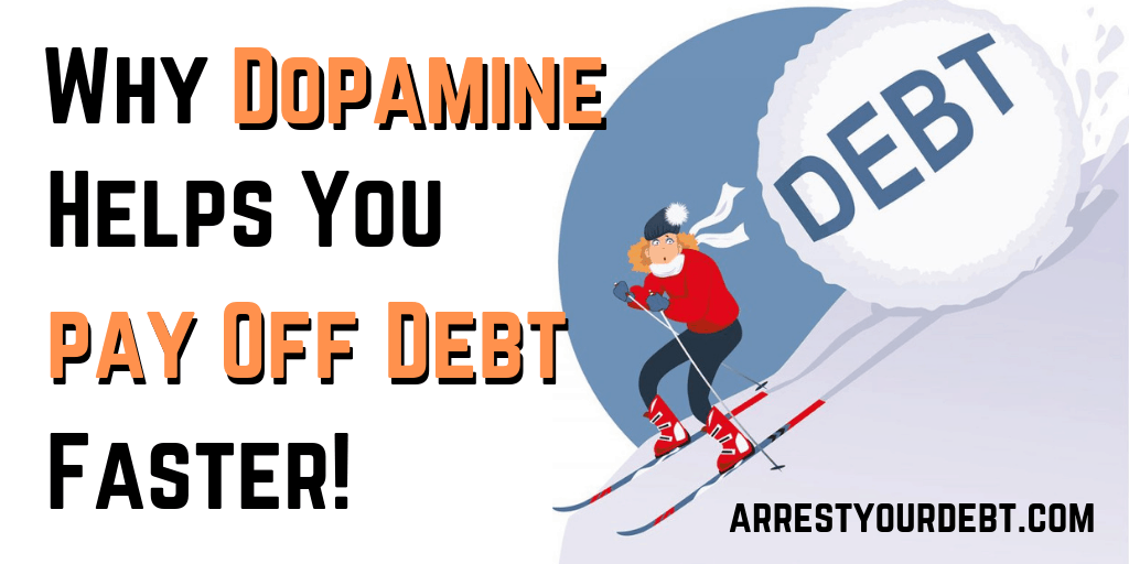 why dopamine helps you pay off debt faster