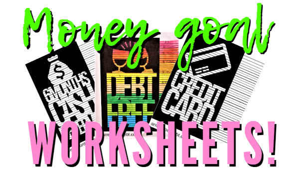 money goal worksheets