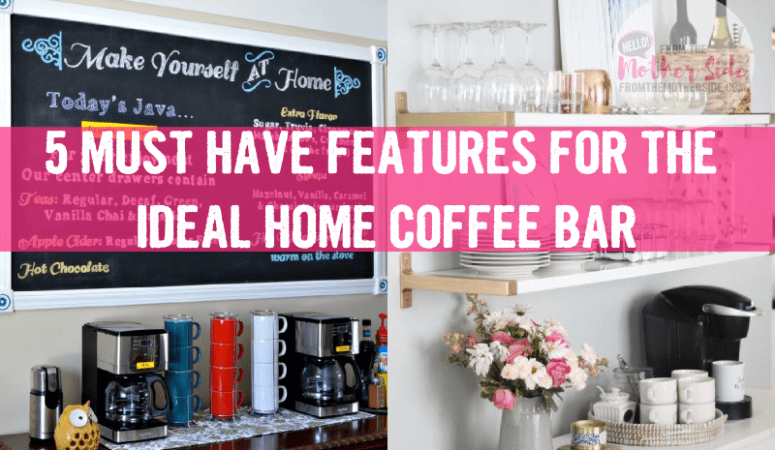 5 Must Have Features for the Ideal Home Coffee Bar PLUS FREE PRINTABLE WALL ART