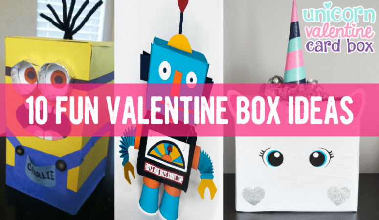 10 Fun and Unique Valentine Boxes for School