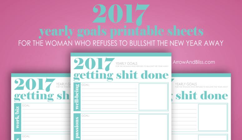 FREE 2017 Goal Printables