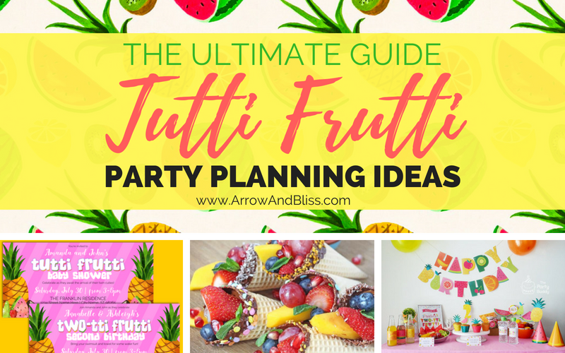 Tutti Frutti Party Planning Guide