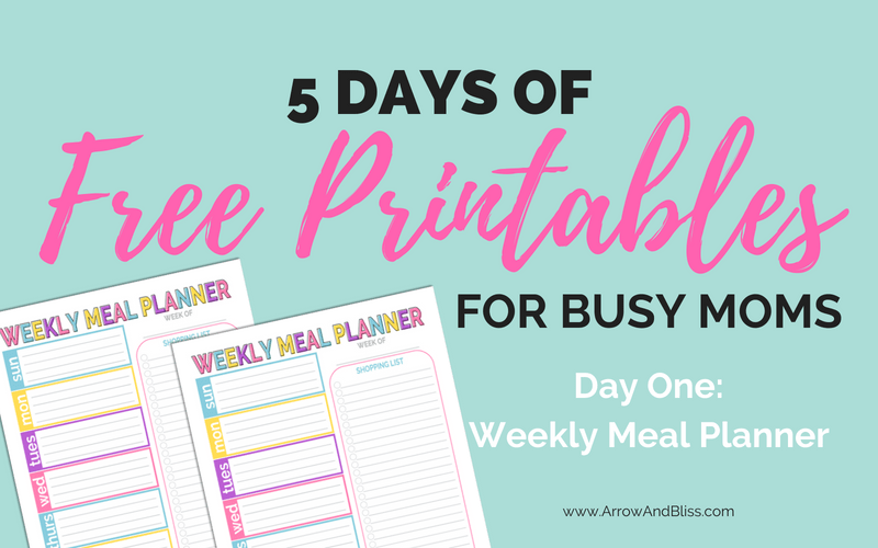 Grab this FREE weekly meal planner. Day 1 of 5 Days of Free Printables for Busy Moms created by Victoria Shari at Arrow and Bliss