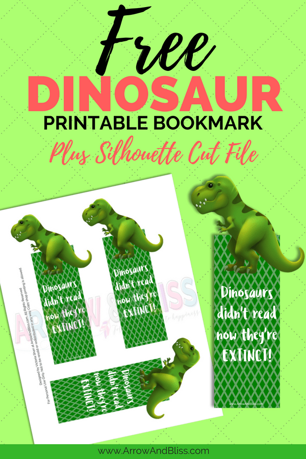 Grab this FREE dinosaur printable bookmark plus FREE Silhouette cut file from Victoria Shari at Arrow and Bliss.