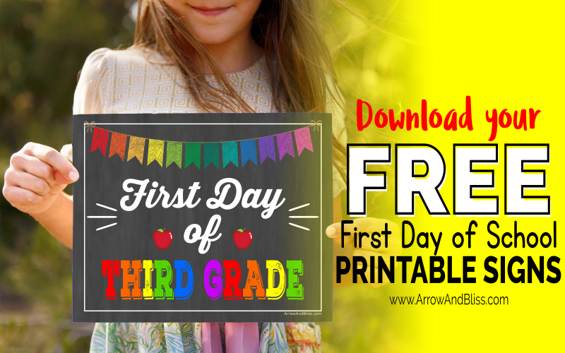 Grab your Free first day of school printable signs designed by Victoria Shari at Arrow and Bliss