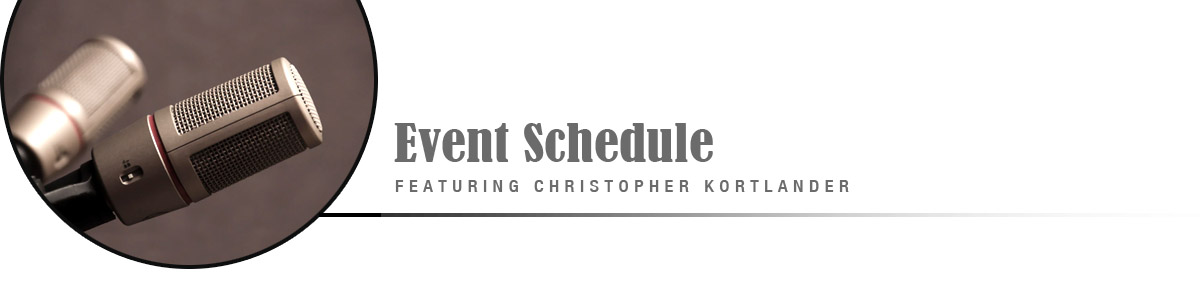 Events and Speaking Engagements with Christopher Kortlander