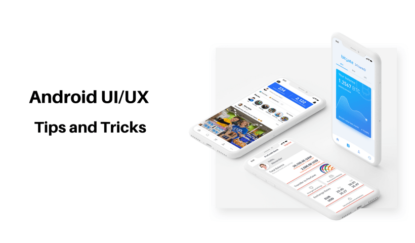 Best Android UI_UX Tips and Tricks