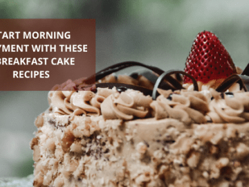 5 Breakfast Cake Recipes