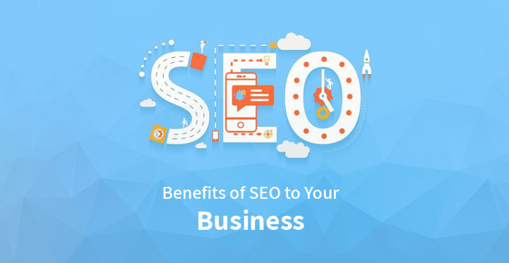 Top Benefits of SEO to Your Business
