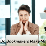 How Do Bookmakers Make Money?