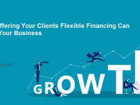 How Offering Your Clients Flexible Financing Can Grow Your Business
